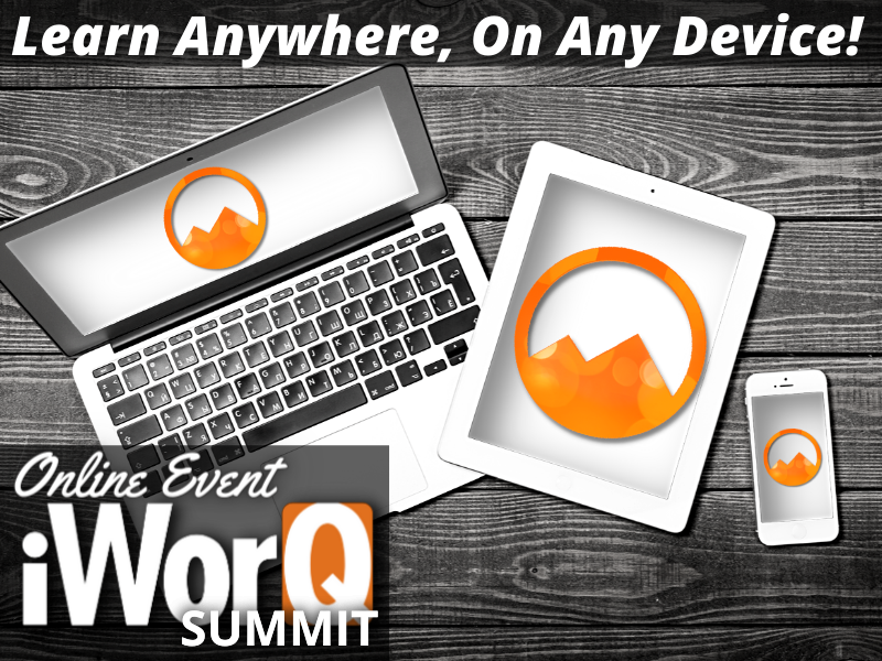 iWorQ Summit, Learn anywhere on any device