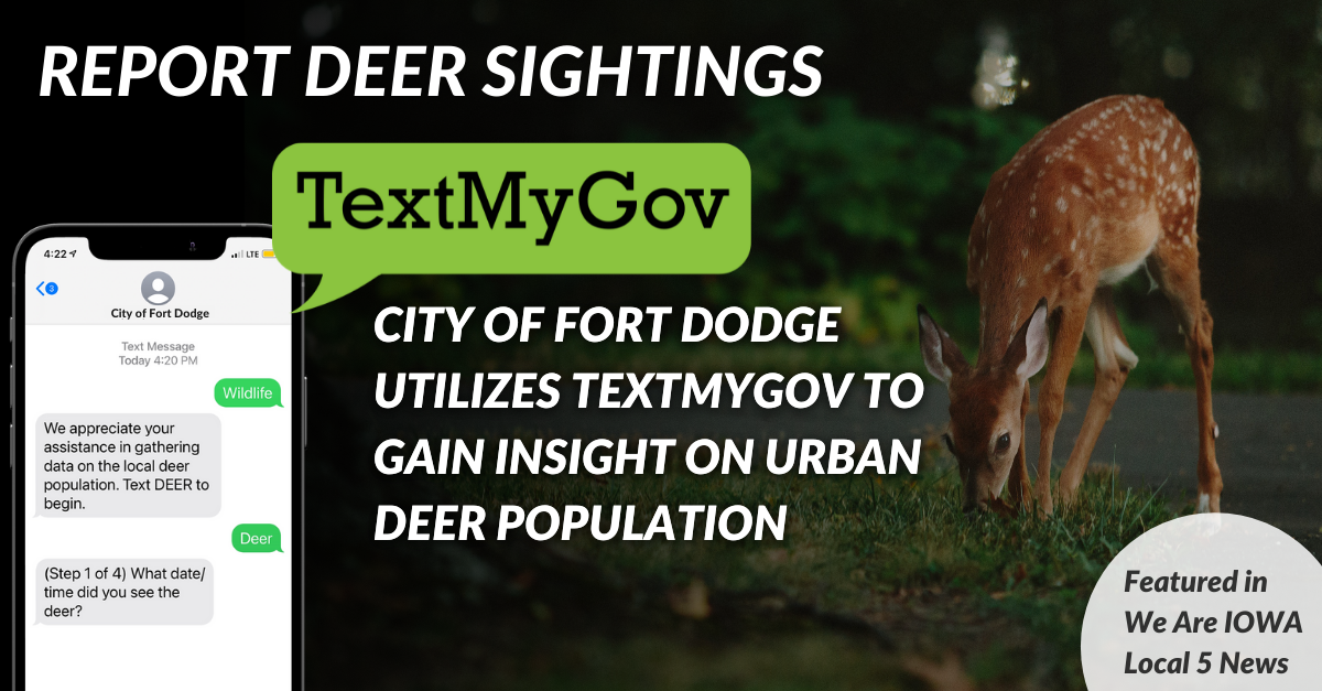 City of Fort Dodge Records Deer Sightings with TextMyGov
