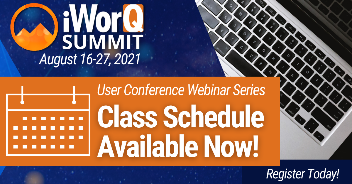 2021 iWorQ Summit Class Schedule Available Now