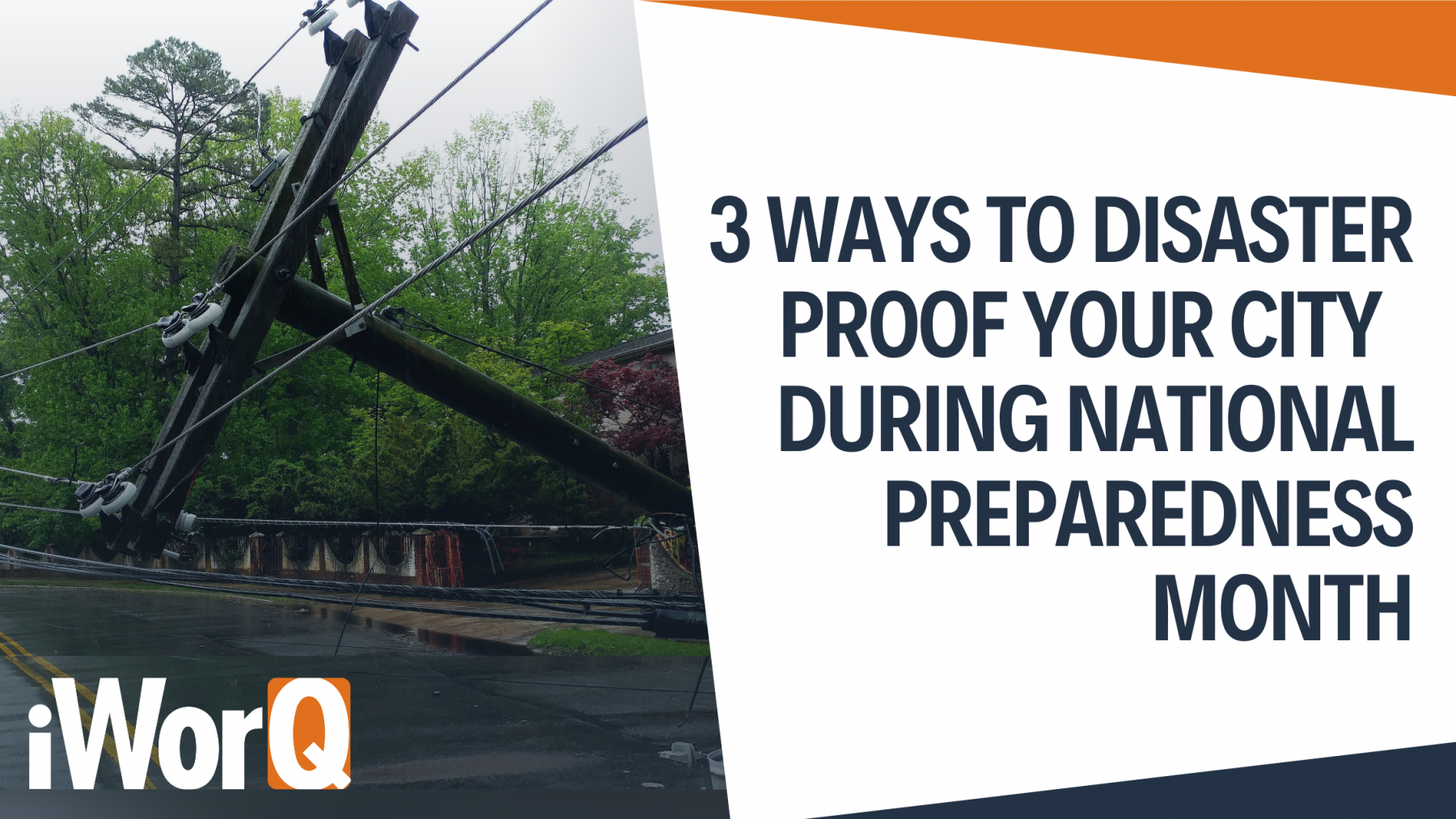 3 Ways to Disaster Proof Your City During National Preparedness Month